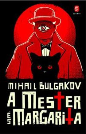 BULGAKOV, MIHAIL - A Mester és Margarita