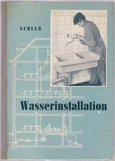 Roland Scheer - Wasserinstallation [antikvár]