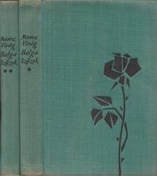 Móricz Virág - Balga szüzek I-II. [antikvár]