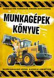 Vida Péter szerk. - Munkagépek könyve