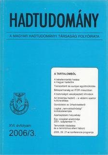 Nagy László - Hadtudomány XVI. évfolyam 2006/3. [antikvár]
