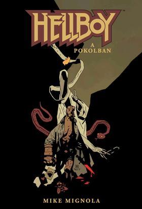 Mike Mignola - Hellboy 8. - A pokolban