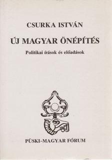 Csurka István - Új magyar önépítés [antikvár]