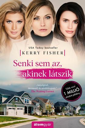 Kerry Fisher - Senki sem az, akinek látszik