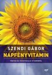 SZENDI GÁBOR - Napfényvitamin - Tények és tévhitek a D-vitaminról [eKönyv: epub, mobi]