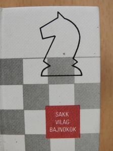 Molnár Károly - Sakk-világbajnokok (minikönyv) [antikvár]