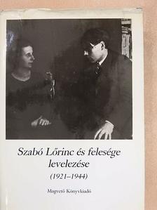 Kabdebó Lóránt - Szabó Lőrinc és felesége levelezése [antikvár]