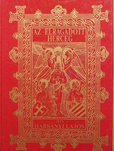 Harsányi Lajos - Az elragadott herceg [antikvár]