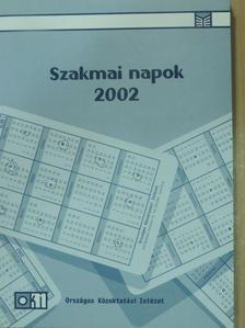 Balázs Éva - Szakmai napok 2002 [antikvár]