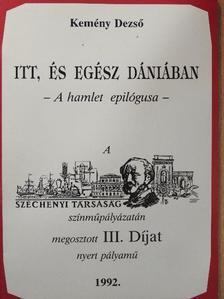 Kemény Dezső - Itt, és egész Dániában [antikvár]