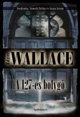 Edgar Wallace - A 127-es bolygó