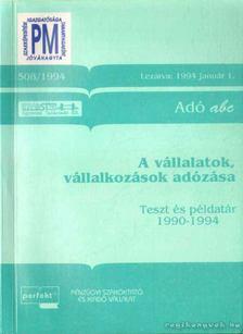 Herich György Dr., László Gyula Dr., Nagypál Imre - A vállalatok, vállalkozások adózása [antikvár]
