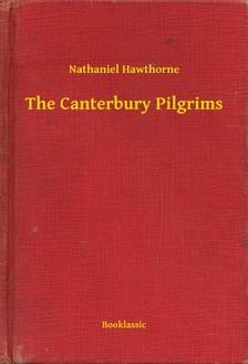 Nathaniel Hawthorne - The Canterbury Pilgrims [eKönyv: epub, mobi]