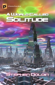 Goldin Stephen - A World Called Solitude [eKönyv: epub, mobi]