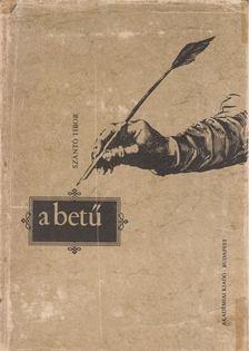 Szántó Tibor - A betű [antikvár]