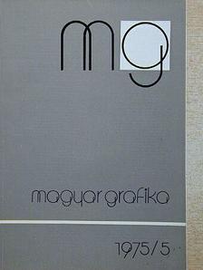 Balázsfi Gedeon - Magyar Grafika 1975/5. [antikvár]
