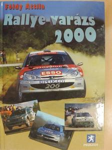 Földy Attila - Rallye-varázs 2000 [antikvár]