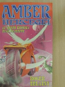 Roger Zelazny - Amber hercegei [antikvár]