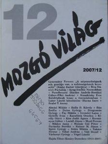 Almási Miklós - Mozgó Világ 2007. december [antikvár]