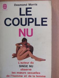 Desmond Morris - Le Couple nu [antikvár]