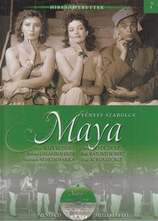 FÉNYES SZABOLCS - Fényes Szabolcs: Maya - CD-vel [antikvár]