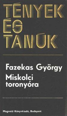 Fazekas György - Miskolci toronyóra [antikvár]