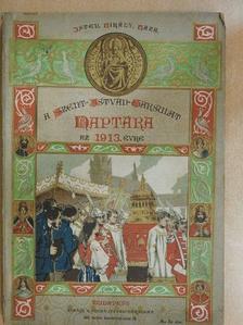 Domonkos István - A Szent-István-Társulat naptára az 1913-ik évre [antikvár]