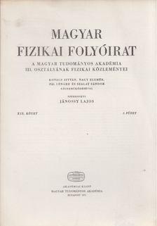 Jánossy Lajos - Magyar fizikai folyóirat XIX. kötet 3. füzet [antikvár]