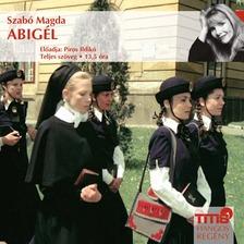 SZABÓ MAGDA - Abigél [eHangoskönyv]