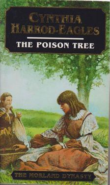 Cynthia Harrod-Eagles - The Posion Tree [antikvár]