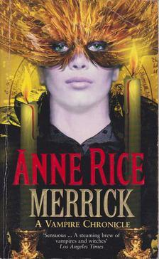 Anne Rice - Merrick [antikvár]