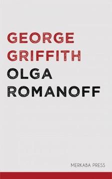 Griffith George - Olga Romanoff [eKönyv: epub, mobi]