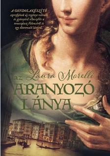 LAURA MORELLI - Az aranyozó lánya