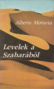 Alberto Moravia - Levelek a Szaharából [antikvár]