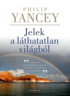 Philip Yancey - Jelek a láthatatlan világból [eKönyv: epub, mobi]