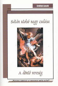 Erdélyi László - Sátán utolsó nagy csalása [antikvár]