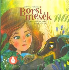 Gáll Viktória Emese - Borsi mesék: Cica-galiba - Borsi ünnepel