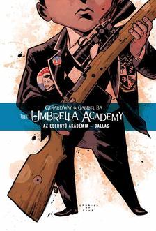 Gerard Way, Gabriel Bá - Az Esernyő Akadémia 2. - Dallas