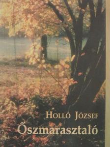 Holló József - Őszmarasztaló [antikvár]