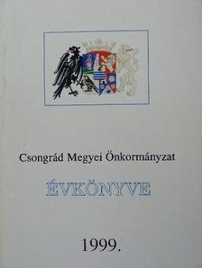 Andrésiné dr. Ambrus Ildikó - Csongrád Megyei Önkormányzat Évkönyve 1999. [antikvár]