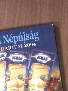 Ady Endre - Tolnai Népújság Kalendárium 2004 [antikvár]