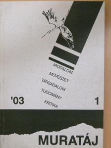 Bence Lajos - Muratáj 2003/1. [antikvár]