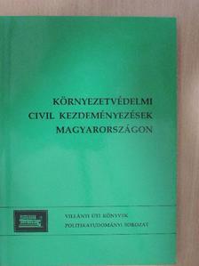 Borbély Zsolt Attila - Környezetvédelmi civil kezdeményezések Magyarországon (1988-1998) [antikvár]