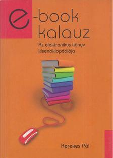 KEREKES PÁL - e-book kalauz [antikvár]