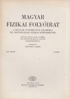 Jánossy Lajos - Magyar fizikai folyóirat XIX. kötet 4. füzet [antikvár]