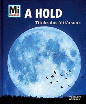 Manfred Baur - A Hold - Titokzatos útitársunk
