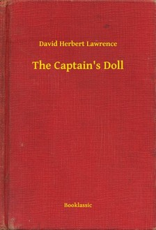 DAVID HERBERT LAWRENCE - The Captain's Doll [eKönyv: epub, mobi]