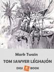Mark Twain - Tom Sawyer léghajón [eKönyv: epub, mobi]