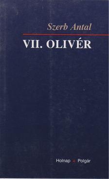 Szerb Antal - VII. Olivér [antikvár]