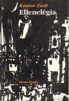 Kántor Zsolt - Ellenelégia [antikvár]
